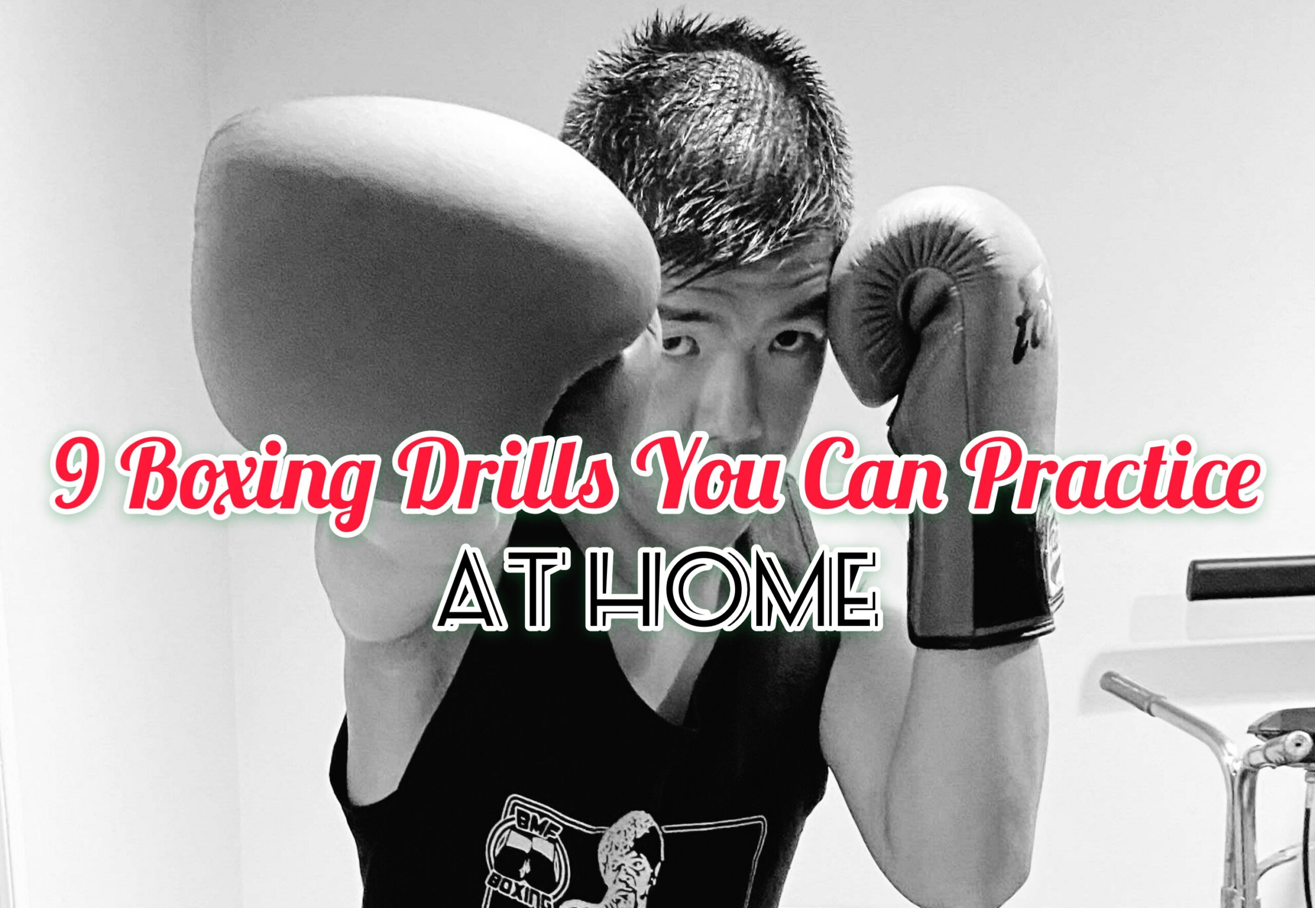 Boxing Drills   9 Techniques You Can Practice At Home