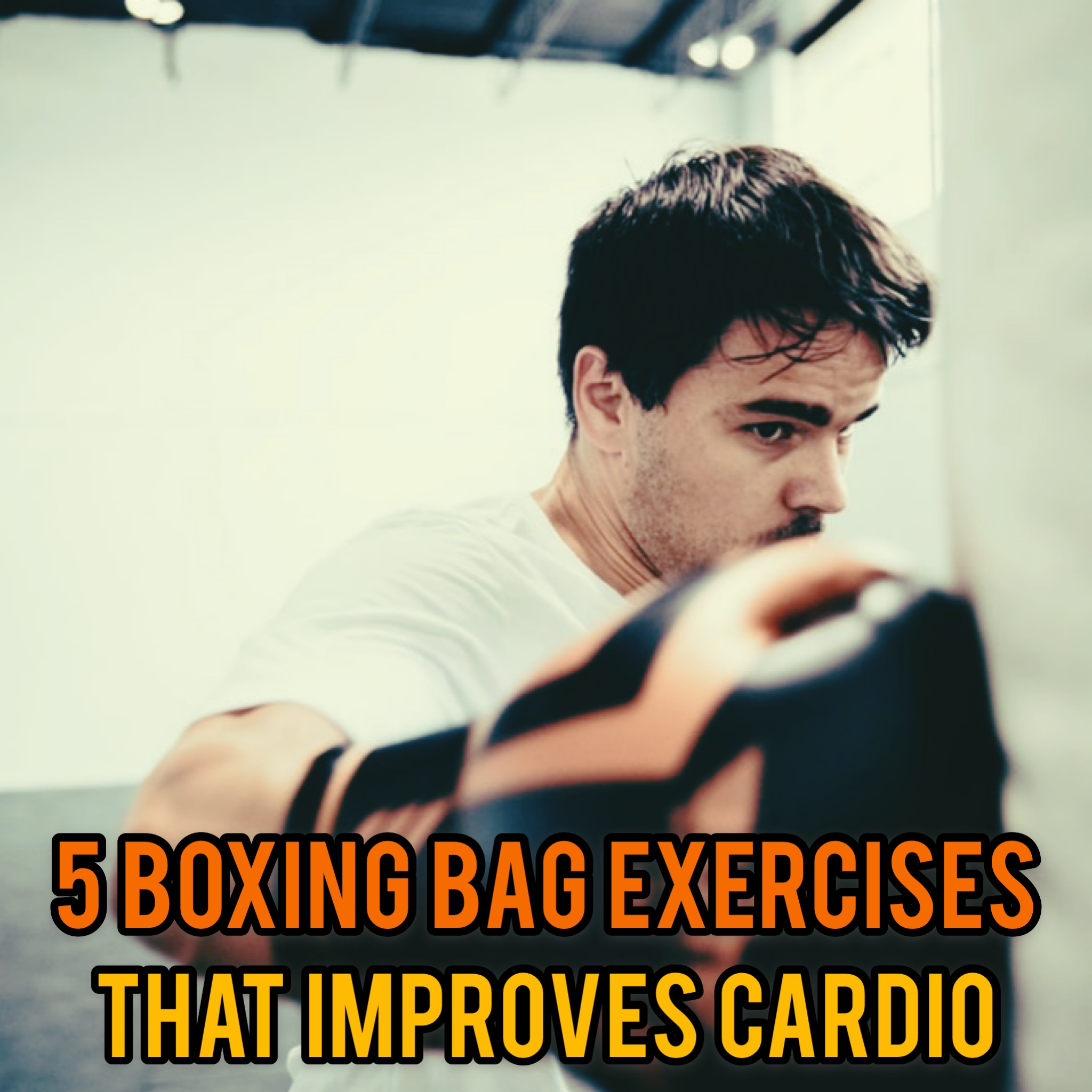 Boxing Bag Exercises For Cardio