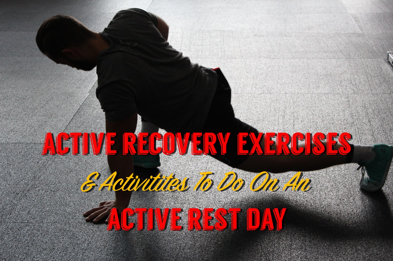 Active Recovery Exercises | 12 To Complete On Rest Days